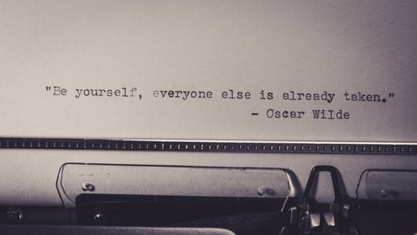 "typed quote, ""Be yourself, everyone else is already taken."" - Oscar Wilde"